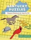 Kentucky Puzzles: Bluegrass Brainteasers for Ages 6 to 106 by Evelyn B Christensen (Paperback / softback, 2014)