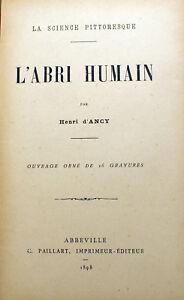 ARCHITECTURE-L-ABRI-HUMAIN-GRAVURES-ANCY-PAILLART-1898