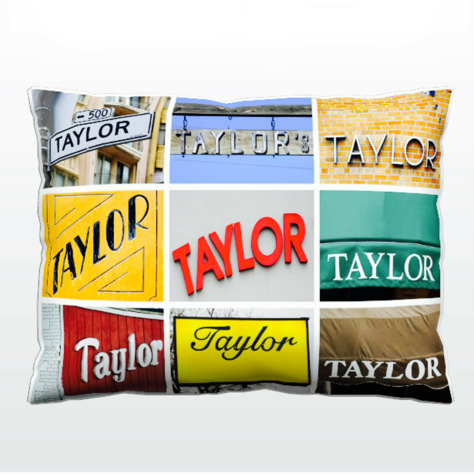 Personalized Pillow featuring the name TAYLOR in photos of actual signs