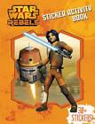 Star Wars Rebels - Sticker Activity Book by Hardie Grant Egmont (Paperback, 2015)