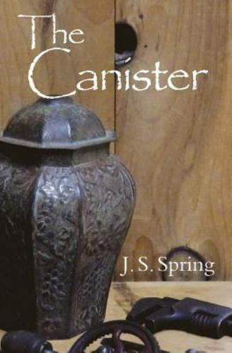The Canister by J. Spring