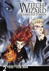 Witch & Wizard  : The Manga, Volume 2 by James Patterson (Hardback, 2012)