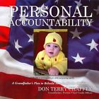 Personal Accountability: A Grandfather S Plan to Rebuild America for the Children by Don Terry Chaffee (Paperback / softback, 2014)