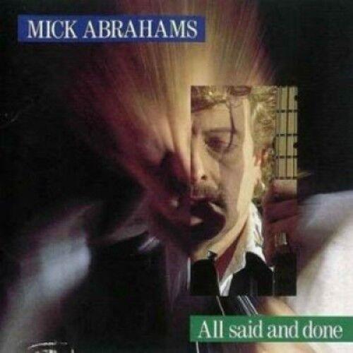 Mick Abrahams - All Said & Done [New CD]