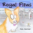 Royal Fleas by Jules Marriner (Paperback, 2013)