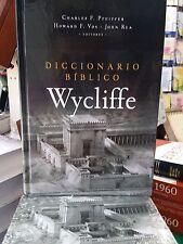DICCIONARIO BIBLICO WYCLIFFE (CHARLES F. PREIFFER HOWARD F. VOS-JOHN REA