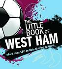 The Little Book of West Ham by Robert Lodge (Paperback, 2010)