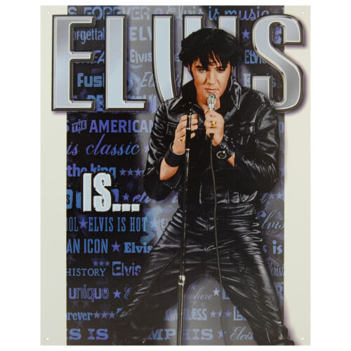 ELVIS IS LARGE METAL TIN SIGN 40.6CM X 31.6 GENUINE AMERICAN MADE