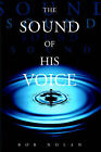 The Sound of His Voice by Bob Nolan (Paperback, 2005)