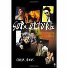 Subculture: The Fragmentation of the Social by Chris Jenks (Hardback, 2004)
