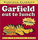 Garfield Out to Lunch by Jim Davis (Paperback, 2006)