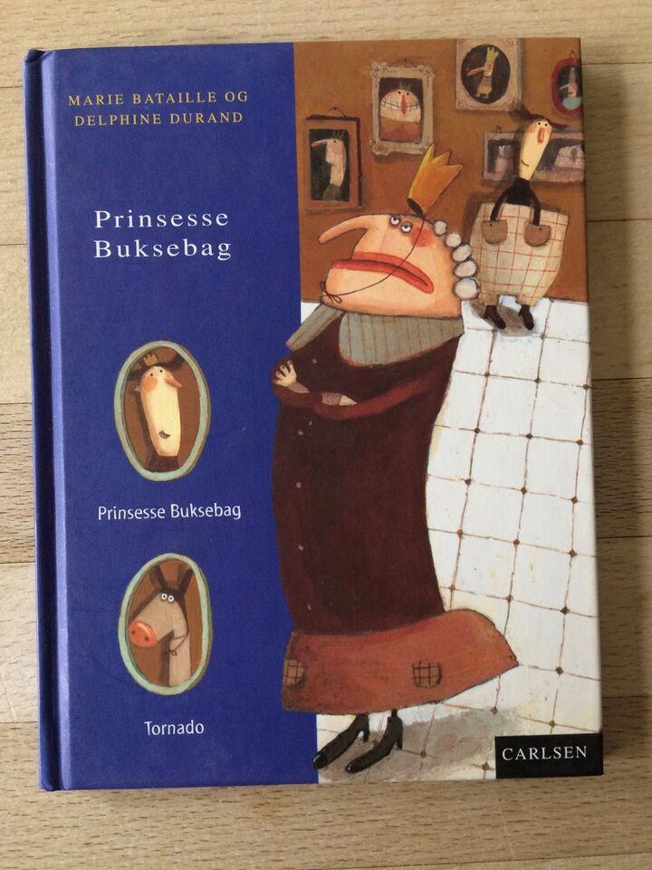 Prinsesse buksebag, Marie Bataille mfl