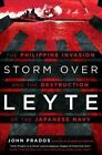 Storm Over Leyte: The Philippine Invasion and the Destruction of the Japanese Navy by New American Library (Hardback, 2016)