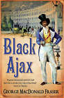 Black Ajax by George MacDonald Fraser (Paperback, 1998)