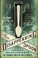 The Disappearing Spoon: And Other True Tales Of Madness, Love, And The History O on sale
