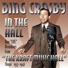 Bing Crosby - in the Hall (Remastered/Live Recording, 2013)