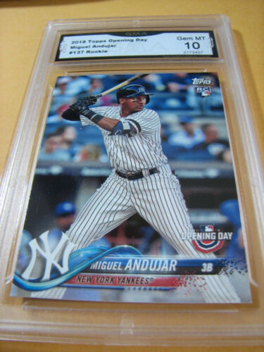 MIGUEL ANDUJAR YANKEES 2018 TOPPS OPENING DAY ROOKIE RC # 137 GRADED 10 L@@@K