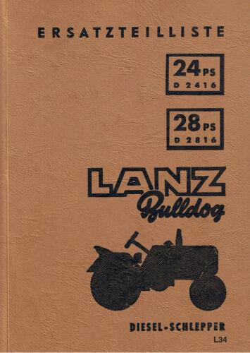 Ersatzteilliste Traktor Lanz Bulldog D2416 D2816 BA15386 Ausg 09//1955