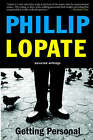 Getting Personal: Selected Essays by Philip Lopate (Paperback, 2004)