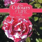 The Colours of Life: A Repertory of Poems by Rupali Mistry (Paperback / softback, 2014)
