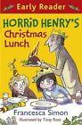 Horrid Henry's Christmas Lunch by Francesca Simon (Paperback, 2014)