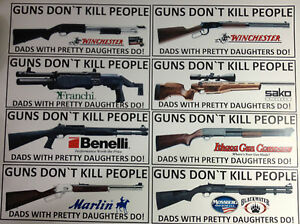 93d4f9e9f GUNS DON`T KILL PEOPLE`.`DADS WITH PRETTY DAUGHTERS DO! NOVELTY ...