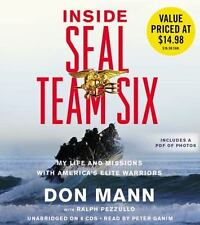 Inside SEAL Team Six : My Life and Missions with America's Elite Warriors by...