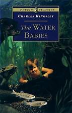 The Water Babies: The Fairy Tale for a Land-baby (Puffin Classics), Kingsley, Ch