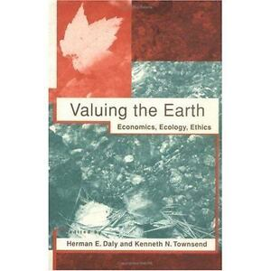valuing the earth economics ecology ethics