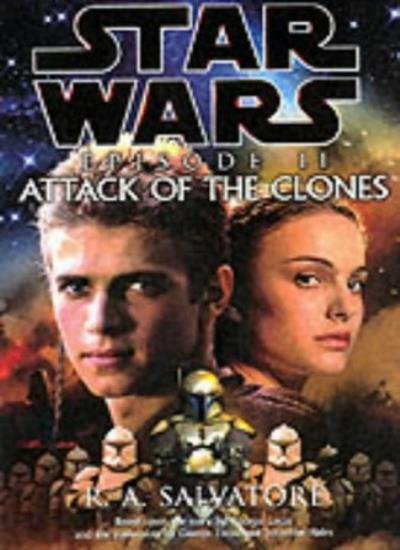Star Wars: Attack of the Clones By R. A. Salvatore