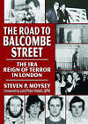 The Road to Balcombe Street by Taylor & Francis Inc (Paperback, 2007)