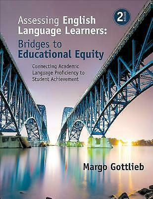 Assessing English Language Learners Bridges to Educational Equity Connecting Aca 2