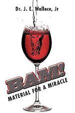 BAM! (9781438947259) - J. E. WALLACE JR. (HARDCOVER) NEW