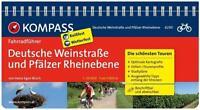 Kompass Fahrradführer Deutsche Weinstraße und Pfäl
