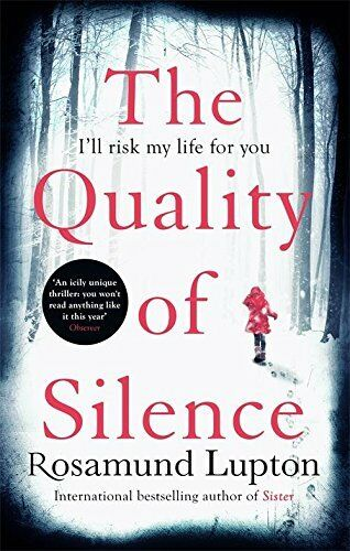 1 of 1 - The Quality of Silence, Lupton, Rosamund, Very Good condition, Book