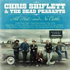 All Hat And No Cattle von Chris & The Dead Peasants Shiflett (2013)