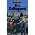 The Delinquent by M. Sule (Paperback, 1979)