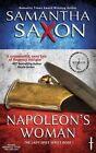 Napoleon's Woman by Samantha Saxon (Paperback / softback, 2016)