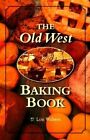 Old West Baking Book 9780873586375 by Lon Walters Paperback