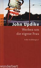 *~ WERBEN um die eigene FRAU - John UPDIKE  tb (2007)