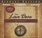 The Love Dare for Parents by Alex Kendrick, Stephen Kendrick (CD-Audio, 2013)