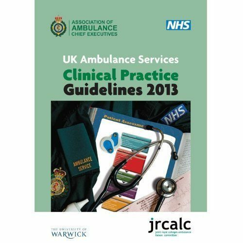UK Ambulance Services Clinical Practice Guidelines 2013-ExLibrary