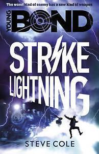 Young-Bond-Strike-Lightning-Book-3-by-Steve-Cole-Paperback-2016