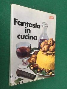 Elena SPAGNOL - FANTASIA IN CUCINA Liebig (Ed Fattorini 1968) Libro ...
