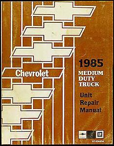 1984 Chevy Medium Truck Overhaul Manual Engine Transmission C50 C60 C70 P40 P60