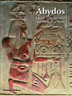 Abydos: Egypt's First Pharaohs and the Cult of Osiris by David O'Connor (Paperback, 2011)