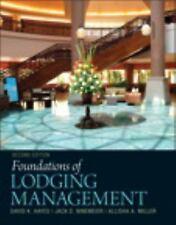 Foundations of Lodging Management by Allisha A. Miller, David K. Hayes and Jack D. Ninemeier (2011, Hardcover, Revised)