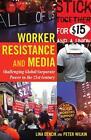 Worker Resistance and Media von Lina Dencik und Peter Wilkin (2015, Gebundene Ausgabe)