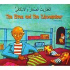 The Elves and the Shoemaker in Arabic and English by Henriette Barkow (Paperback, 2005)