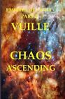 Empires of Light Part 2: Chaos Ascending by Chris Vuille (Paperback / softback, 2016)